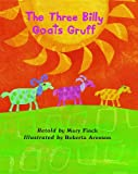 Finch, Mary: The Three Billy Goats Gruff