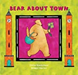 Blackstone, Stella: Bear About Town
