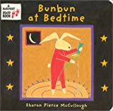 McCullough, Sharon Pierce: Bunbun at Bedtime
