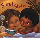 Sand Sister by Amanda White
