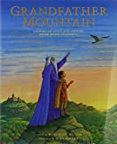 Muten, Burleigh: Grandfather Mountain: Stories of Gods and Heroes from Many Cultures