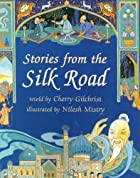 Stories From The Silk Road by Cherry…