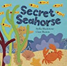 Secret Seahorse (Hide-And-Seek Books…