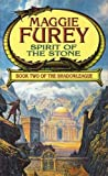 Furey, Maggie: Spirit of the Stone (Shadowleague)