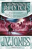 Jones, J. V.: A Sword from Red Ice
