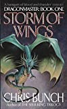 Bunch, Chris: Storm of Wings (Dragonmaster Trilogy, Book 1)