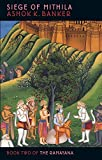 Banker, Ashok K.: Siege Of Mithila