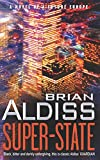 Aldiss, Brian Wilson: Super-State: A Novel of a Future Europe