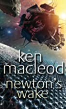 Newton's wake a space opera by Ken MacLeod