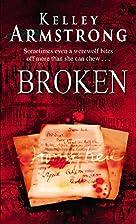 Broken: Otherworld: Bk 6 by Kelley Armstrong