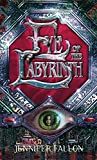 Fallon, Jennifer: Eye of the Labyrinth: The Second Sons Trilogy, Book Two