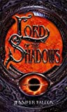 Fallon, Jennifer: Lord of the Shadows: The Second Sons Trilogy, Book Three
