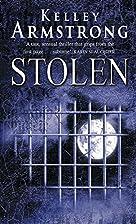 Stolen: Otherworld: Bk 2 by Kelley Armstrong