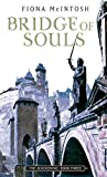 FIONA MCINTOSH: BRIDGE OF SOULS (QUICKENING)