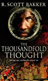 R. Scott Bakker: The Thousandfold Thought