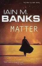 Matter by Iain Banks
