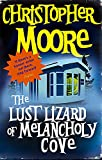 Christopher Moore: The Lust Lizard of Melancholy Cove