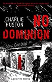 Huston, Charlie: No Dominion