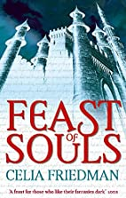 Feast of Souls by Celia Friedman