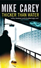 Thicker Than Water: A Felix Castor Novel…