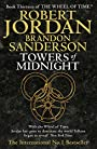 Towers Of Midnight: Book 13 of the Wheel of Time - Brandon Jordan Robert and Sanderson