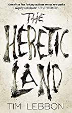 The Heretic Land by Tim Lebbon