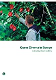 Griffiths, Robin: Queer Cinema in Europe