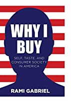 Why I buy : self, taste, and consumer…