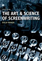 The Art and Science of Screenwriting by…