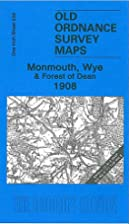 Monmouth, Wye and Forest of Dean 1908: One…