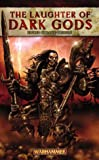 Pringle, David: The Laughter of Dark Gods (Warhammer Fantasy Stories)