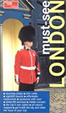 Must-See London (Must-See Guides) by Thomas…