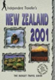 Rice, Christopher: Independent Traveller's 2001 New Zealand: The Budget Travel Guide (Independent Traveller's Guides)