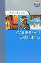 Caribbean Cruising Including Miami…