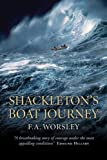 Worsley, Frank Arthur: Shackleton&#39;s Boat Journey