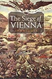 Stoye, John: The Siege of Vienna