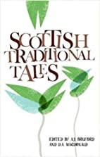 Scottish Traditional Tales by A. J. Bruford