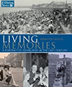 Living Memories by Jennifer Veitch