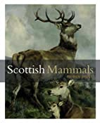Scottish Mammals by Robin Hull
