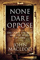 None Dare Oppose: The Laird, the Beast and…