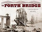 The Forth Bridge by Sheila Mackay