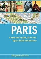 Paris 2010 (Everyman MapGuides) by Clemence…