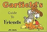 Davis, Jim: Garfield's Guide to Friends (Garfield Theme Books)