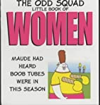 Odd Squad Little Book of Women by Allan…