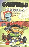Davis, Jim: Garfield Classics: v.9 (Garfield Classic Collection) (Vol 9)