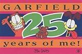 Davis, Jim: Garfield 25 Years of me! (Garfield miscellaneous)