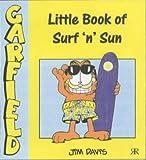 JIM DAVIS: Little Book of Surf'n'Sun (Garfield Little Books)