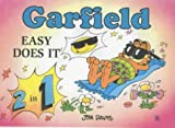 Davis, Jim: Easy Does it: Garfield's Guide to Healthy Living and Garfield's Guide to Successful Living (Garfield 2-in 1 theme books)