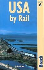 Bradt Rail Guide USA by Rail by John Pitt