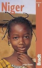 Bradt Guide Niger by Jolijn Geels